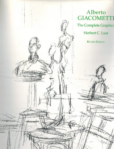 Alberto Giacometti: The Complete Graphics.: Herbert C. Lust. Alan Wofsy.