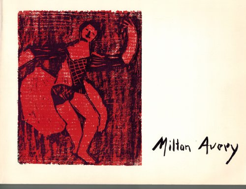 Milton Avery, Prints, 1933-1955. A Catalogue Raisonn?.