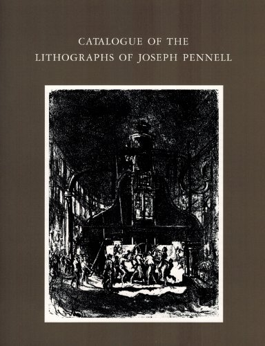 Catalogue of the Lithographs of Joseph Pennell.: Louis A. Wuerth
