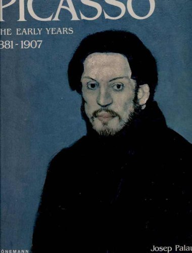 9781556601668: Picasso: Early Years, 1881-1907, (Artist Monograph)