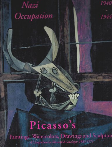 Picasso's Paintings, Watercolors, Drawings & Sculpture: Nazi: Picasso, Pablo /