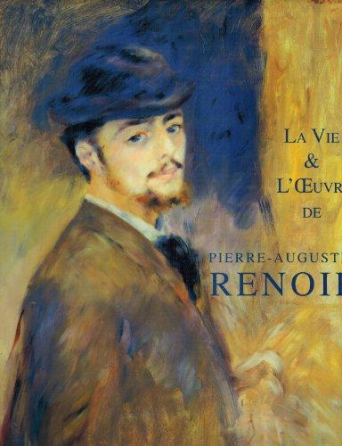 9781556602948: Pierre-Auguste Renoir: LA Vie Et L'Oeuvre