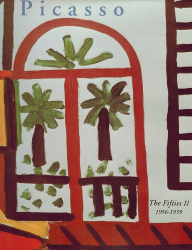 The Fifties II, 1956-1959.; Picasso's Paintings, Watercolors,: THE PICASSO PROJECT