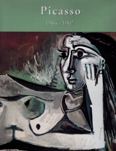 9781556603044: The Sixties II: 1964-1967 (Picasso's Paintings, Watercolors, Drawings & Sculpture Series : A Comprehensive Illustrated Catalogue, 1885 - 1973)