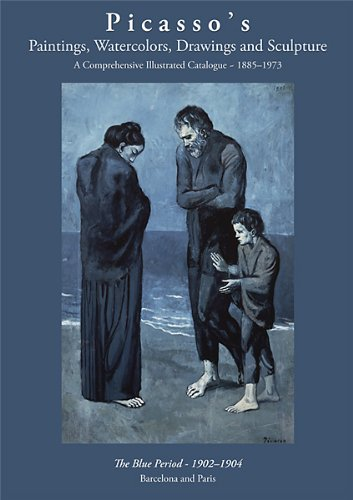 The Blue Period, 1902-1904, Barcelona and Paris;: THE PICASSO PROJECT