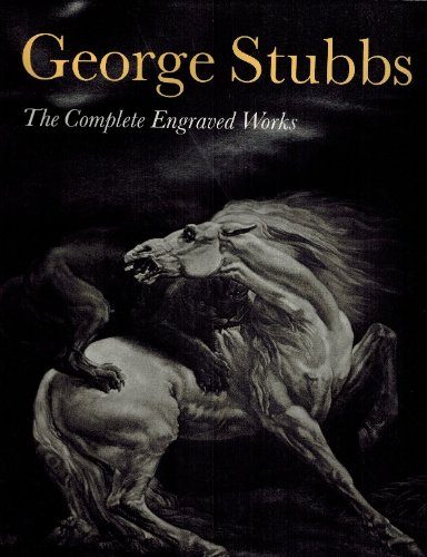 9781556603389: George Stubbs: The Complete Engraved Work