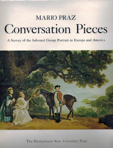 9781556603433: Conversation Pieces. A Survey of the Informal Group Portrait in Europe and America.