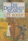The Desperate Search (American Adventure (Barbour)): Roddy, Lee, Rody,