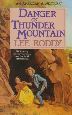 9781556610288: Danger on Thunder Mountain (An American Adventure, Book 3)