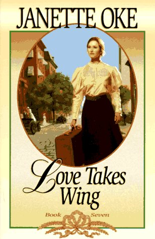 9781556610356: Love Takes Wing (Love Comes Softly)