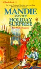 9781556610363: Mandie and the Holiday Surprise (Mandie, Book 11)