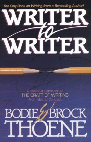 Writer to Writer: Bodie Thoene, Brock