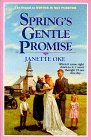 Spring's Gentle Promise (Seasons of the Heart: Oke, Janette