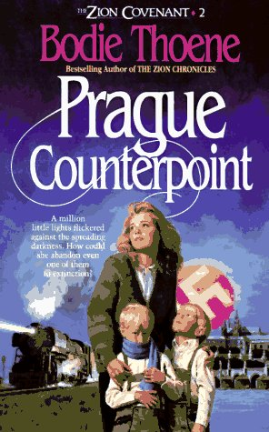Prague Counterpoint (Zion Covenant, Book 2): Bodie & Brock