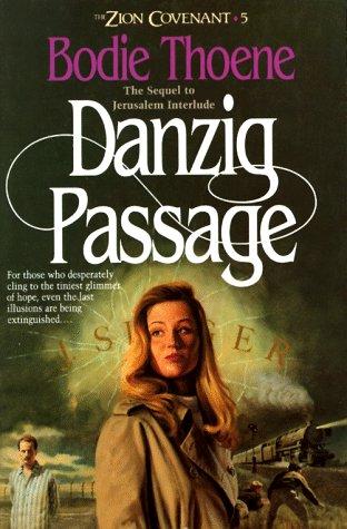 9781556610813: Danzig Passage (The Zion Covenant #5)