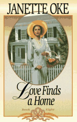 Love Finds a Home (The Love Comes: Oke, Janette