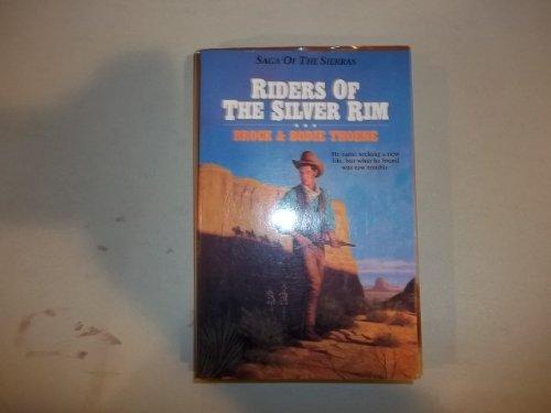 9781556610998: Riders of the Silver Rim (Saga of the Sierras)