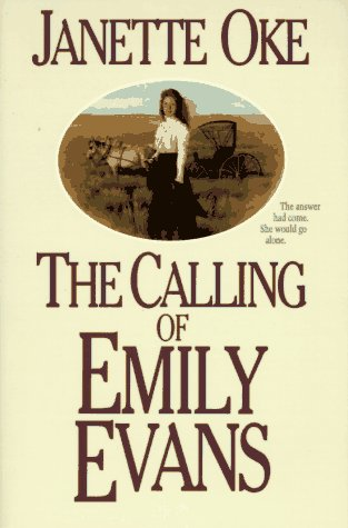9781556611186: The Calling of Emily Evans (Women of the West)