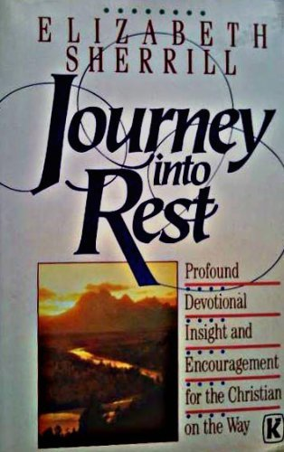 9781556611339: Journey into Rest: Profound Devotional Insight and Encouragement for the Christian on the Way
