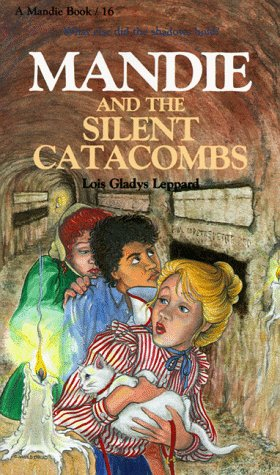 9781556611483: Mandie and the Silent Catacombs (Mandie, Book 16)