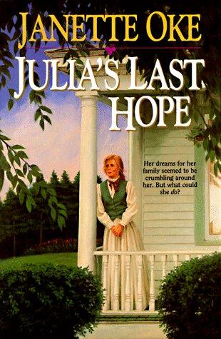 9781556611537: Julia's Last Hope (Women of the West Series)