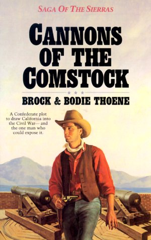 Cannons of the Comstock (Saga of the: Bodie Thoene, Brock