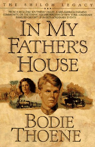 9781556611896: In My Father's House (Shiloh Legacy, Book 1)