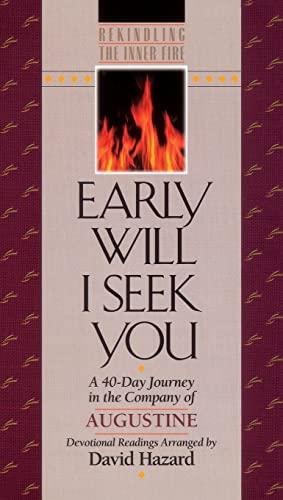 9781556612046: Early Will I Seek You (Rekindling the Inner Fire)