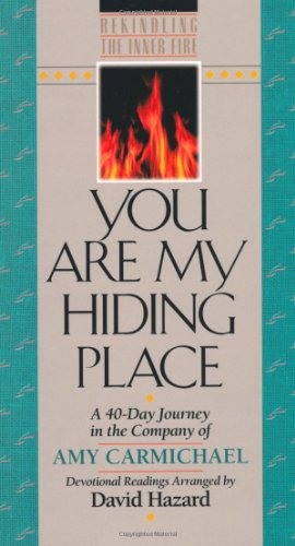 You Are My Hiding Place (Rekindling the: Carmichael, Amy