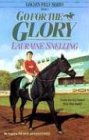 9781556612183: Go for the Glory (Golden Filly Series, Book 3)