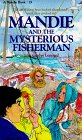 9781556612350: Mandie and the Mysterious Fisherman (Mandie, Book 19)