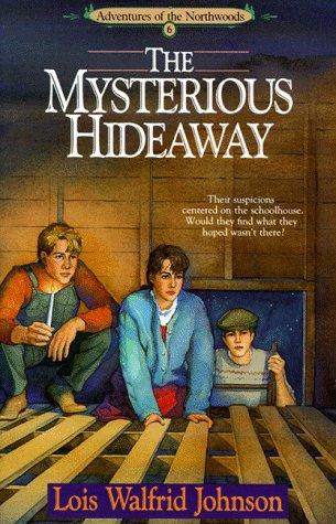 The Mysterious Hideaway Bk 6 by Lois Walfrid Johnson 1992 Paperback