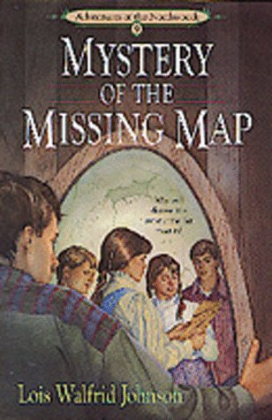 Mystery of the Missing Map (Adventures of the Northwoods)
