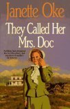 They Called Her Mrs Doc (Women of: Oke, Janette