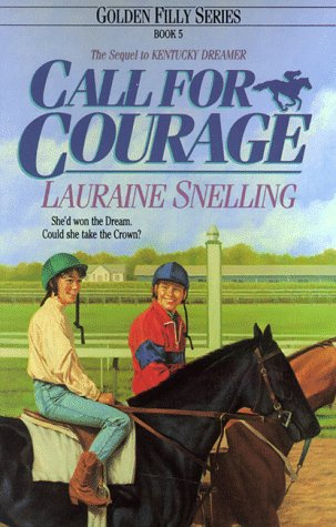 9781556612602: Call for Courage (Golden Filly Series, Book 5)