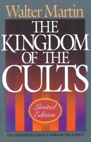 9781556612640: The Kingdom of the Cults/Limited
