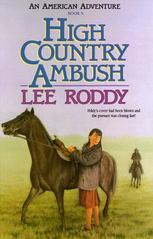 High Country Ambush (An American Adventure, Book: Roddy, Lee