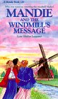 9781556612886: Mandie and the Windmill's Message (Mandie, Book 20)