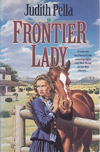 Frontier Lady: Pella, Judith