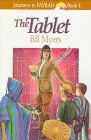 The Tablet (Journeys to Fayrah, Book 4): Myers, Bill