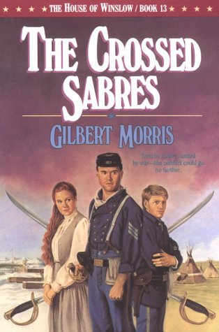 9781556613098: The Crossed Sabres (The House of Winslow #13)