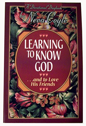 9781556613395: Learning to Know God...and to Love His Friends (A Devotional Daybook)