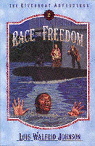 9781556613524: Race for Freedom (Riverboat Adventures, Book 2)