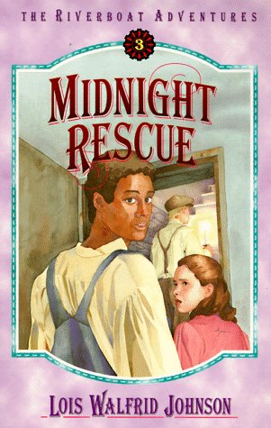9781556613531: Midnight Rescue: Book 3 (Riverboat Adventures)