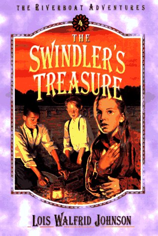 9781556613548: The Swindler's Treasure (Riverboat Adventures, Book 4)
