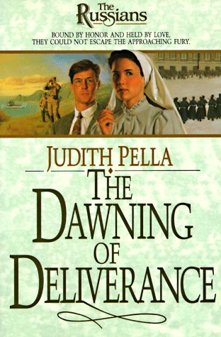 The Dawning of Deliverance (The Russians) (Book 5)