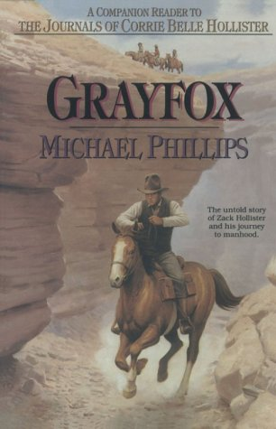 Grayfox: A Companion Reader to the Journals of Corrie Belle Hollister