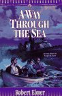 9781556613746: A Way Through the Sea (The Young Underground #1) (Book 1)