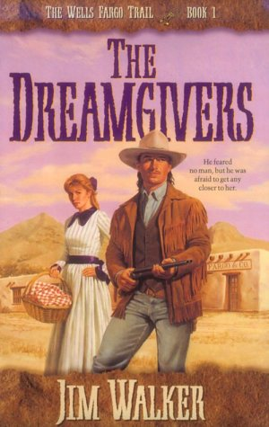 9781556614286: The Dreamgivers (Wells Fargo Trail, Book 1)