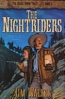 The Nightriders (The Wells Fargo Trail) (9781556614293) by Walker, James